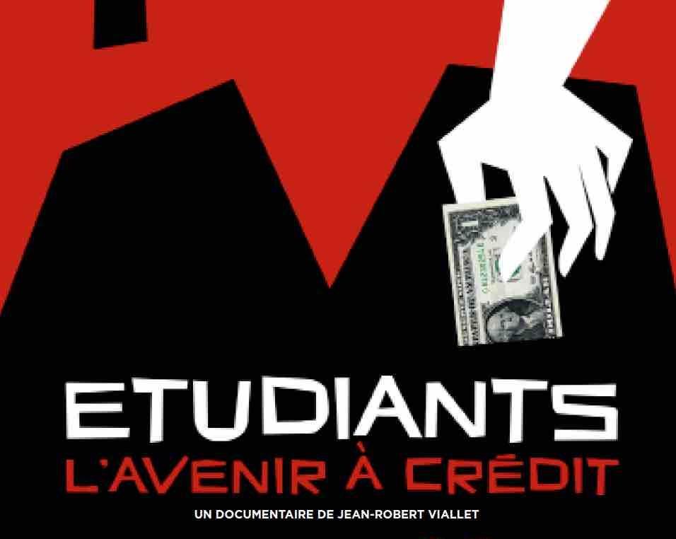 Affiche du documentaire «Etudiants, l'avenir à crédit»